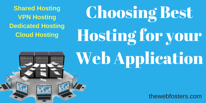 choose-best-hosting-web-application-shared-vpn-dedicated-cloud-hosting