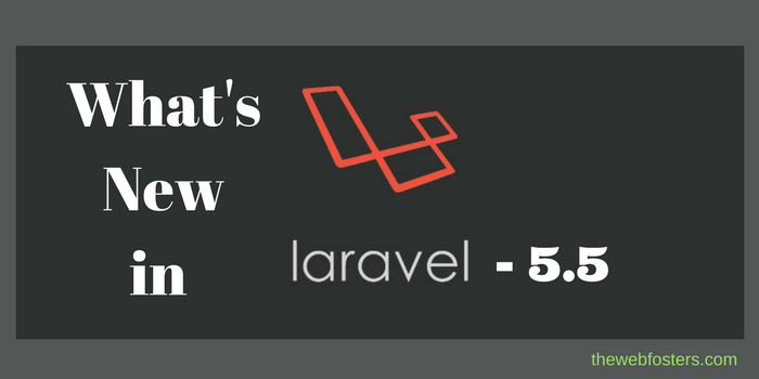 Whats New in Laravel 5.5